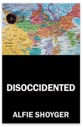 Disoccidented by Alfie Shoyger